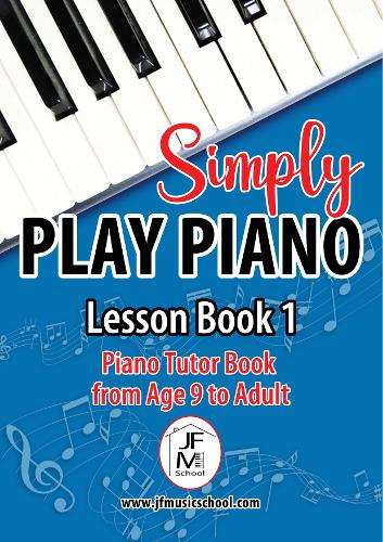 Simply Play Piano: Piano Tutor Book from Age 9 to Adult (Paperback)
