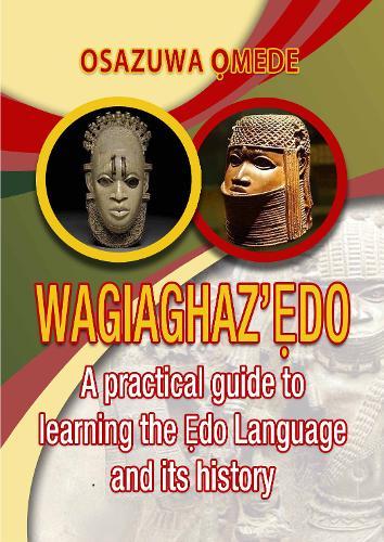 Wagiaghaz'Edo (Paperback)