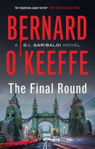 The Final Round - The Garibaldi Series 1 (Paperback)