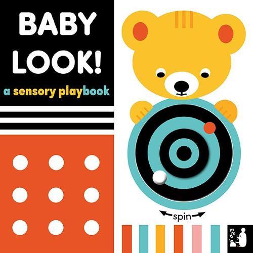 Baby Look!: A sensory playbook - Baby Sensory 1 (Board book)