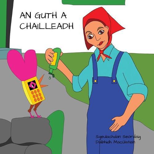 An Guth a Chailleadh (Paperback)