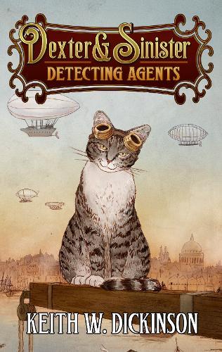 Dexter And Sinister: Detecting Agents - A Hammersmyth Novel 1 (Paperback)