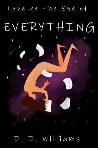 Love at the End of Everything 2020 (Paperback)