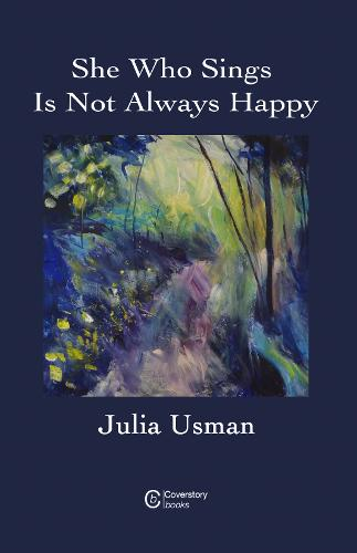 She Who Sings Is Not Always Happy (Paperback)