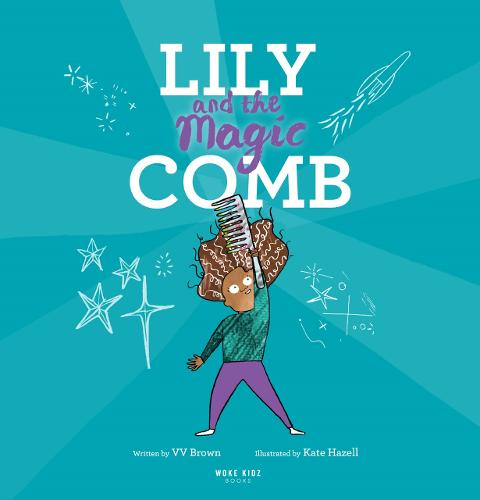 Lily and the Magic Comb (Paperback)