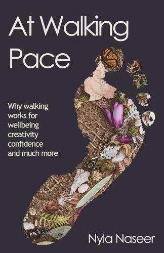 At At Walking Pace: A short journey through the wonder of walking (Paperback)