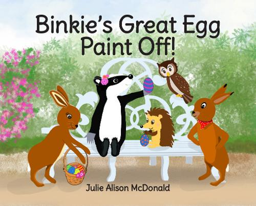 Binkie's Great Egg Paint Off!: Binkie and Friends' Adventures - Binkie and Friends' Adventures 1 (Paperback)