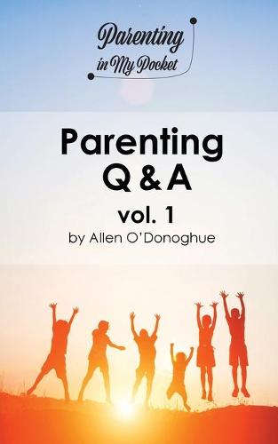 Parenting Q & A vol. 1 - Parenting in My Pocket 1 (Paperback)
