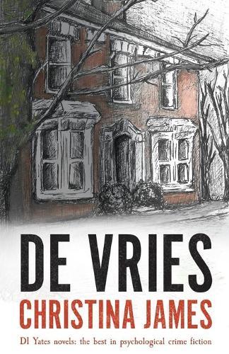 De Vries - DI Yates Crime Thriller 9 (Paperback)