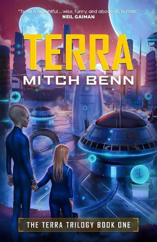 Terra: The Terra Trilogy Book One: 1 - The Terra Trilogy (Paperback)