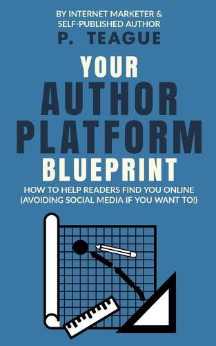 Your Author Platform Blueprint (Paperback)