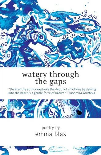 Watery Through the Gaps (Paperback)