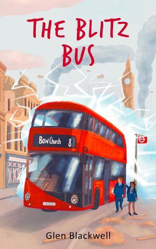 The Blitz Bus (Paperback)