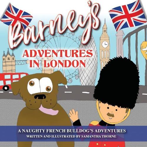 Barney's Adventures in London (Paperback)