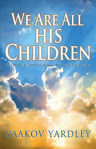 We Are All His Children (Paperback)