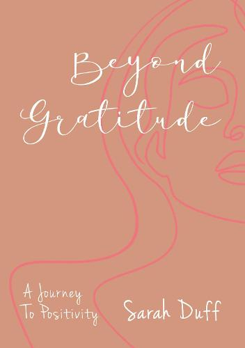 Beyond Gratitude (Paperback)