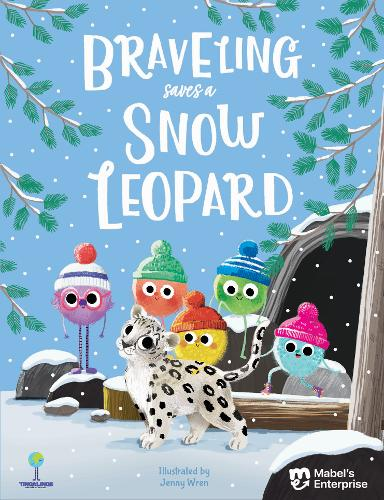 Braveling Saves A Snow Leopard - The Tingalings, Climate Adventures (Paperback)