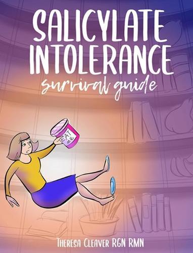 Salicylate Intolerance Survival Guide (Hardback)