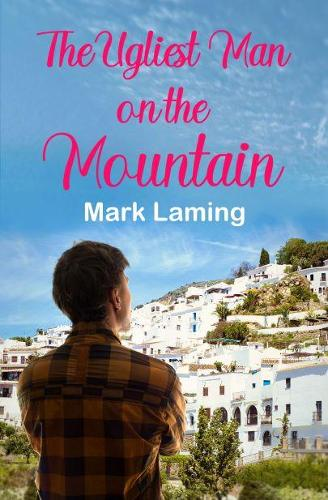 The Ugliest Man On The Mountain (Paperback)
