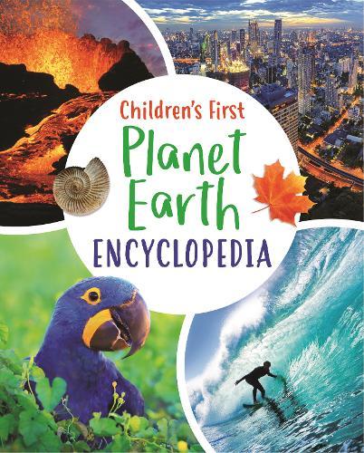 Children's First Planet Earth Encyclopedia - Arcturus First Encyclopedias (Hardback)