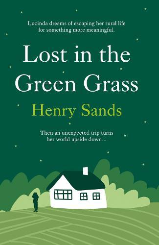 Lost in the Green Grass (Hardback)
