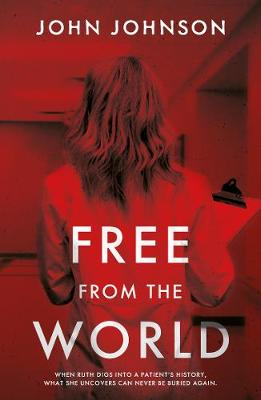 Free From the World (Paperback)