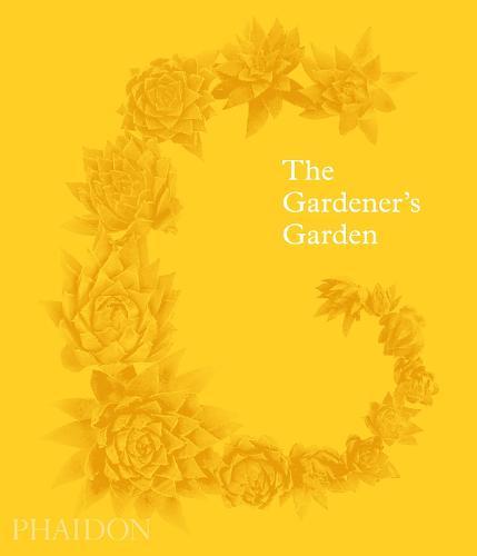 The Gardener's Garden: Classic format (Hardback)