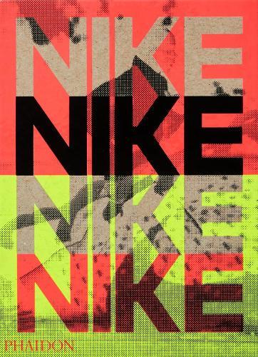 Nike: Better is Temporary (Hardback)