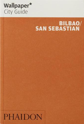 Wallpaper* City Guide Bilbao / San Sebastian - Wallpaper (Paperback)