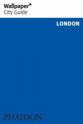 Wallpaper* City Guide London - Wallpaper (Paperback)