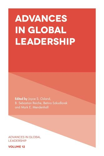 Advances in Global Leadership - Advances in Global Leadership 12 (Hardback)