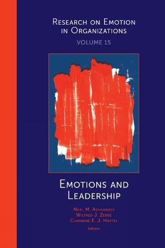 Emotions and Leadership - Research on Emotion in Organizations 15 (Hardback)
