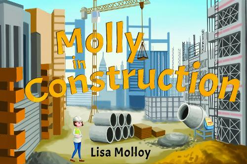 Molly in Construction (Paperback)