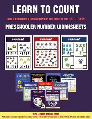 Preschooler Number Worksheets (Learn to Count for Preschoolers): A Full-Color Counting Workbook for Preschool/Kindergarten Children. - Preschooler Number Worksheets 4 (Paperback)
