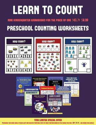 Preschool Counting Worksheets (Learn to Count for Preschoolers): A Full-Color Counting Workbook for Preschool/Kindergarten Children. - Preschool Counting Worksheets 4 (Paperback)