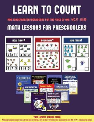 Math Lessons for Preschoolers (Learn to Count for Preschoolers): A Full-Color Counting Workbook for Preschool/Kindergarten Children. - Math Lessons for Preschoolers 4 (Paperback)