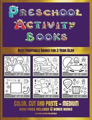 Best Printable Books for 2 Year Olds (Preschool Activity Books - Medium): 40 Black and White Kindergarten Activity Sheets Designed to Develop Visuo-Perceptual Skills in Preschool Children. - Best Printable Books for 2 Year Olds 16 (Paperback)