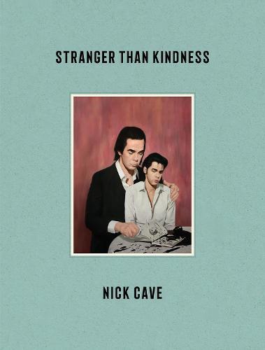 Stranger Than Kindness (Hardback)