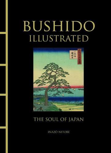 Bushido Illustrated: The Soul of Japan - Chinese Bound (Hardback)