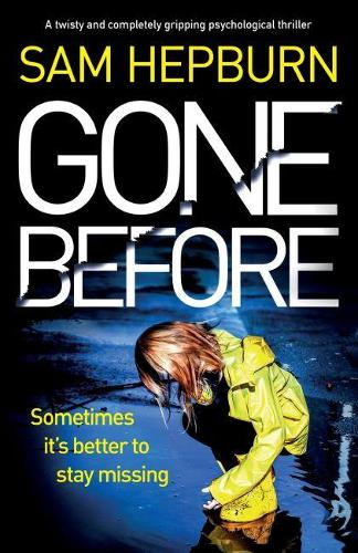 Gone Before: A twisty and completely gripping psychological thriller (Paperback)