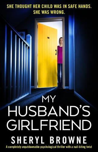 My Husband's Girlfriend: A completely unputdownable psychological thriller with a nail-biting twist (Paperback)