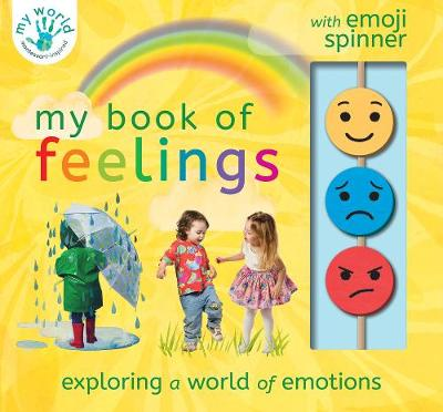 My Book of Feelings: Exploring a world of emotion - My World