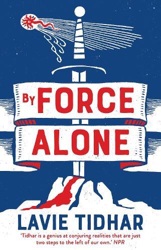 By Force Alone (Hardback)