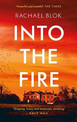 Into the Fire (Hardback)