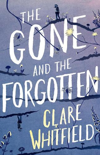 The Gone and the Forgotten (Hardback)