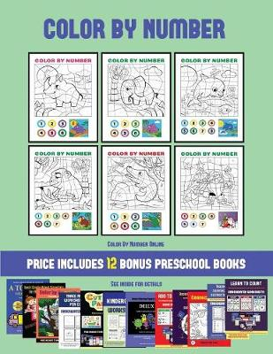 Color By Number Online (Color by Number): 20 printable color by number worksheets for preschool/kindergarten children. The price of this book includes 12 printable PDF kindergarten/preschool workbooks - Color by Number Online 37 (Paperback)