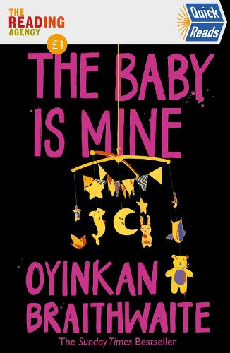 The Baby Is Mine: Quick Reads (Paperback)