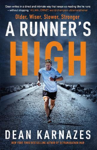A Runner's High: Older, Wiser, Slower, Stronger (Hardback)