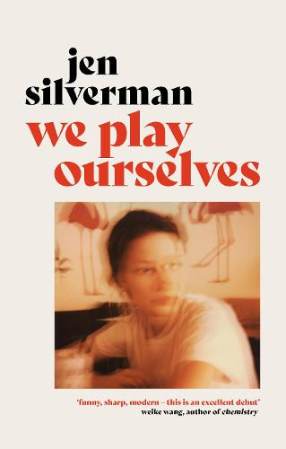 We Play Ourselves (Hardback)