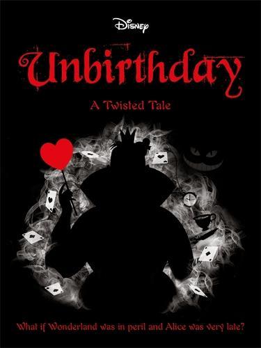 Disney Alice in Wonderland: Unbirthday - Twisted Tales (Paperback)